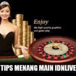 Cara Menang Main Games Idn Live Casino